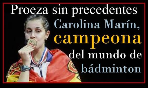 Las ilustraciones de Rafa: Proeza sin precedentes. Carolina Marín campeona del mundo