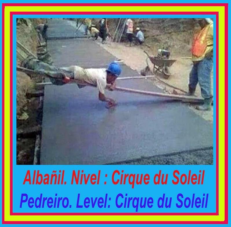 Albañil Nivel Cirque du Soleil