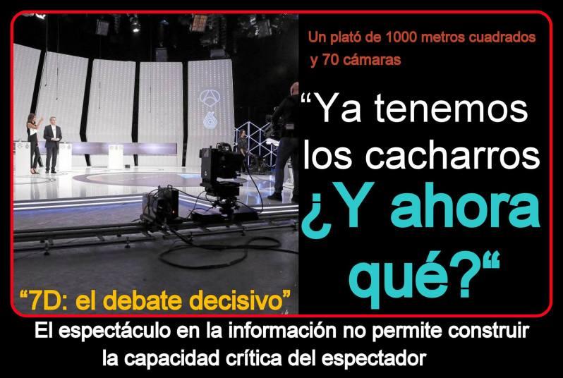 7D el debate televisivo