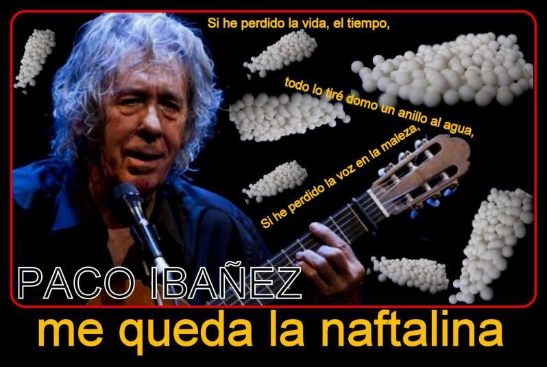 Paco Ibañez se queda con la naftalina